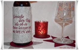 Weinmanschette aus Filz / Genieße den Tag......