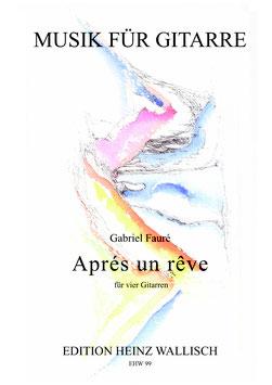 Gabriel Fauré: Aprés un rêve
