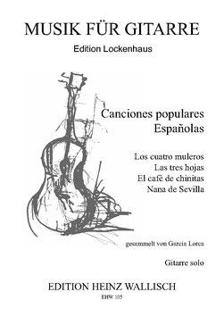 Lorca, Garcia: Canciones populares Españolas