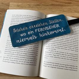 """Lesezeichen """"Bücher erreichen Stellen..."""""""