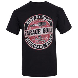King Kerosin T-Shirt Garage Built