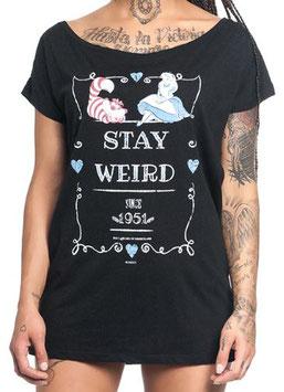 Alice im Wunderland Shirt Stay weird