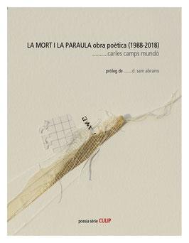 La mort i la paraula. Obra poètica (1988-2018)