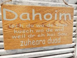 "Schild ""Dahoim"""