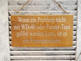"""Schild """"Frauenproblem"""""""