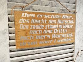 "Schild ""Bier löscht den Durschd"""