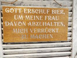 """Schild """"Gott erschuf Bier"""""""