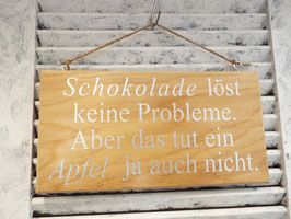 """Schild """"Schokolade und Probleme"""""""