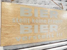 """Schild """"Bier versteht"""""""