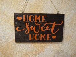 "Schild ""Home sweet Home"""