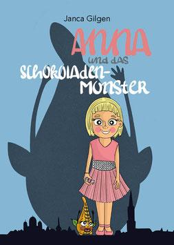 Kinderbuch: Anna und das Schokoladenmonster