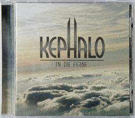 In die Ferne (CD) - Kephalo