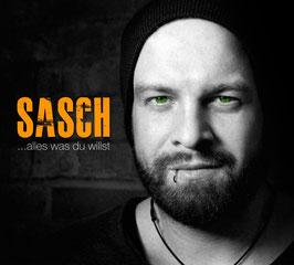 sascH - ALLES WAS DU WILLST CD