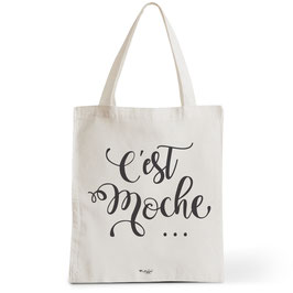 Tote Bag C'est Moche
