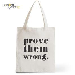 Tote Bag Prove Them Wrong