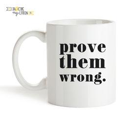 Mug Prove Them Wrong