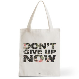 Tote Bag Don't Give Up Now