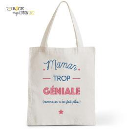 Tote Bag Maman Trop Géniale