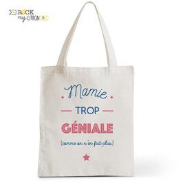 Tote Bag Mamie Trop Géniale