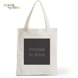 Tote Bag Choose To Shine
