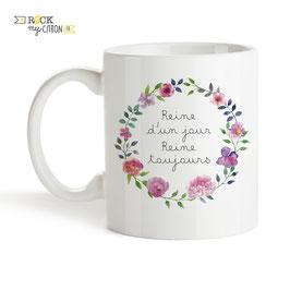 Mug Reine d'Un Jour