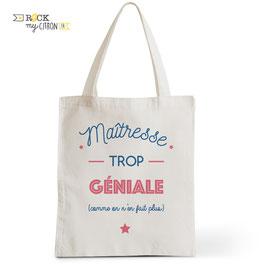 Tote Bag Maîtresse Trop Géniale