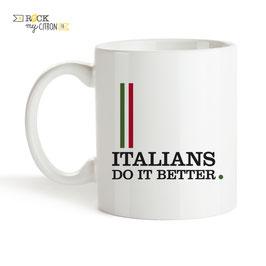 Mug Italians Do It Better