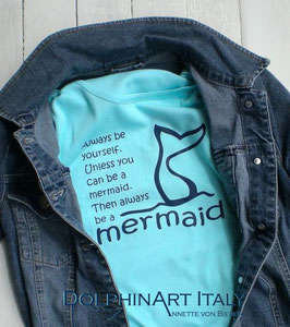 T-Shirt *BE A MERMAID*