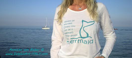 LONG SLEEVE SHIRT *BE A MERMAID*