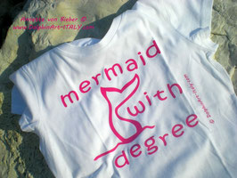 T - SHIRT *MERMAID WITH DEGREE*