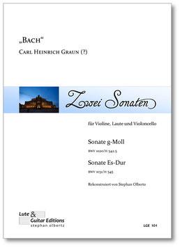 """""""Bach""""/C. H. Graun (?): Zwei Sonaten für Violine, Laute und Violoncello"""