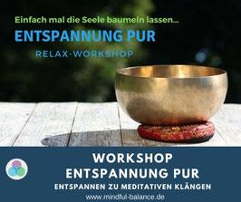 Workshop Entspannung pur - Neue Termine im Herbst/ Winter