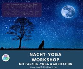 Nacht-Yoga Workshop - Faszien Yoga & Meditation - Sa, 28.9., 19.00-22.00 Uhr