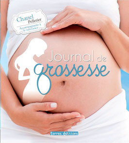 Journal de grossesse  -  Chanel Pelletier