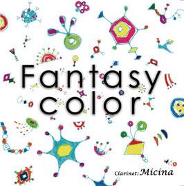 「Fantasy color」