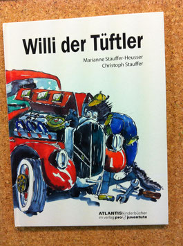"Kinderbuch "" Willi der Tüftler"""