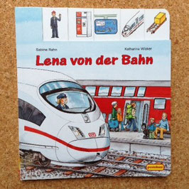"""Kinderbuch """"Lena von der Bahn"""""""