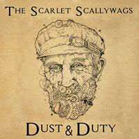 CD The Scarlet Scallywags - Dust & Duty