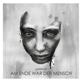 Am Ende war der Mensch - Vinyl LP inkl. Audio CD