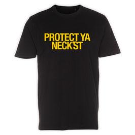 """PROTECT YA NECK'ST"" T-shirt // black"