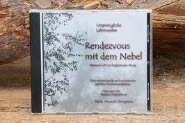 Ursprüngliche Lehrmeister -Rendezvous mit dem Nebel - Hörbuch-CD mit begleitender Musik