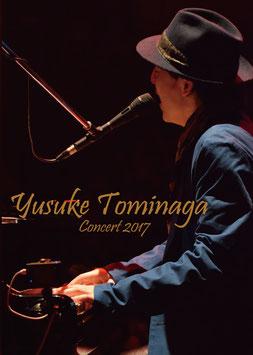 Yusuke Tominaga Concert2017