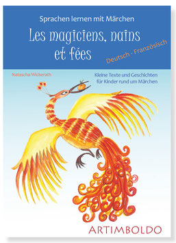 """""""Les magiciens, nains et fées"""""""