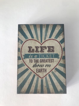 """Bild Clayre & Eef Bunt Holz Spruch: """" Life is a Ticket to the greatest Show on Earth"""" 9 x 2 x 13 cm"""