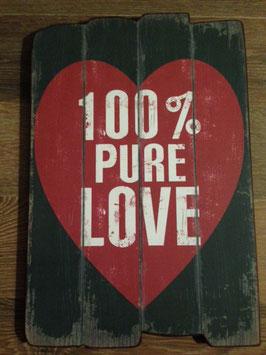 Spruchschild Wandbild Schild Holz Lattenholz Schwarz Rot Herz 100 % Pure Love