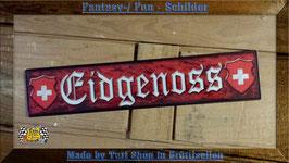 Fantasyschild Eidgenoss