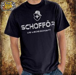 """T-Shirt """" Schofför us Liedeschaft """""""