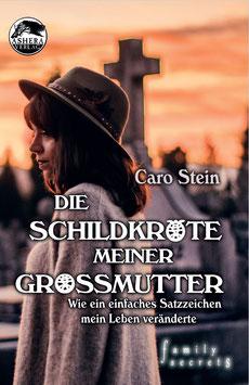 """""""Die Schildkröte meiner Großmutter"""" von Caro Stein"""