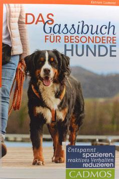 Das Gassibuch für besondere Hunde von Katrien Lismont