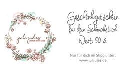 Geschenkgutschein für dein Schmuckstück 50 €